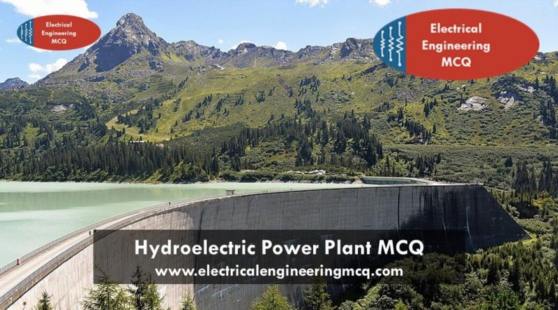 hydroelectric-power-plant-mcq